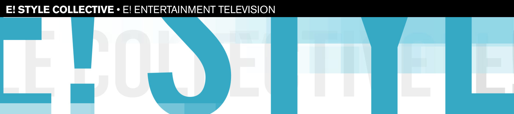 E! Style Collective • E! Entertainment Television