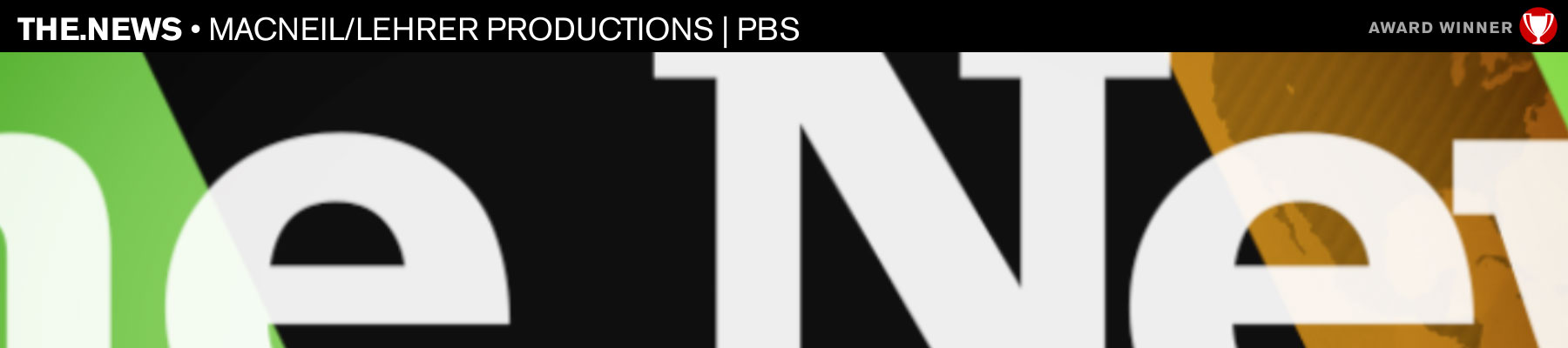 The.News • MacNeil/Lehrer Productions | PBS